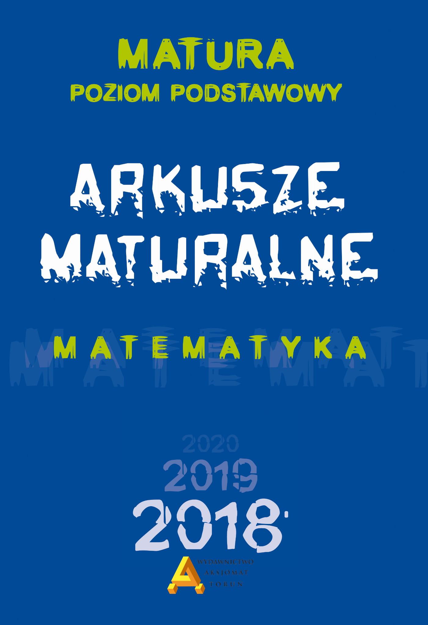arkusze maturalne matematyka 2021 odpowiedzi